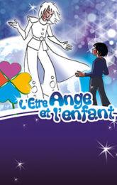 L'Etre Ange et l'Enfant
