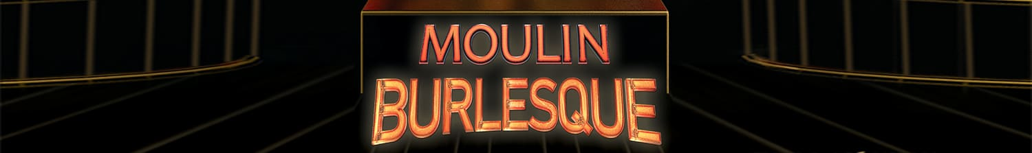 MOULIN-BURLESQUE-Slider